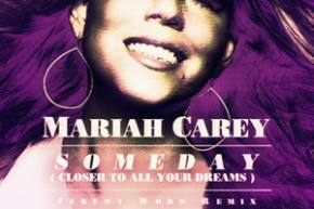Mariah Carey - Someday (Jeremy Word Remix)