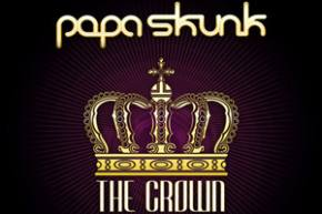 Papa Skunk: The Crown EP Review