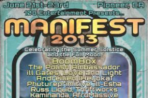 Manifest 2013 (June 21-23 - Pioneer, CA) reveals lineup!