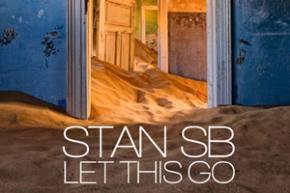 Stan SB: Let This Go