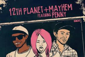 12th Planet & Mayhem: Whoops & Murdaaa