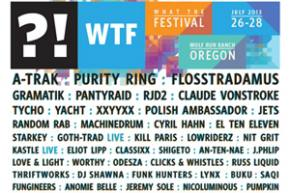 What The Festival (July 26-28 - Wolf Run Ranch, OR) reveals full lineup