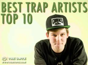 Best Trap Artists - Top 10 [Winner]