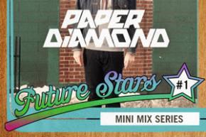 Paper Diamond: Future Stars Mini-Mix