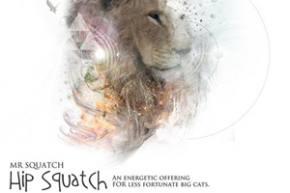 Mr. Squatch: Hip Squatch, Kalya Scintilla helps big cats