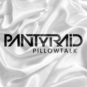 PANTyRAiD - PillowTalk album release party (Live Streaming NOW)