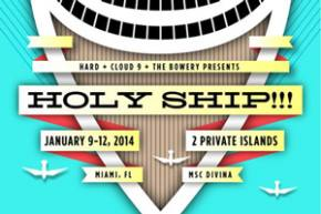 Holy Ship!!! reveals incredible lineup for January 8-12 adventure