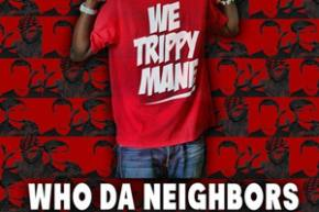 Juicy J: Who Da Neighbors (K Theory Remix)