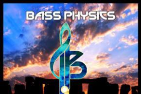Bass Physics: Summer Solstice