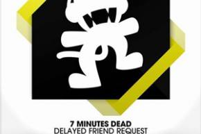 7 Minutes Dead: Delayed Friend Request