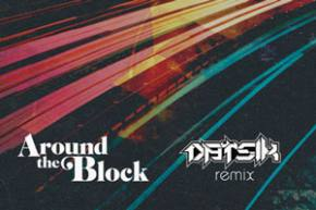 Pretty Lights: Around the Block (Datsik Remix)