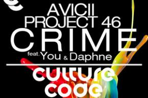 Avicii & Project 46: Crime ft You & Daphne (Culture Code Remix)