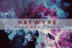Haywyre: Back and Forth [ASPW]