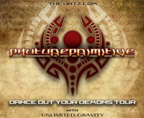 TheUntz.com presents Phutureprimitive Dance Out Your Demons Tour