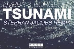 DVBBS & Borgeous - Tsunami (Stephan Jacobs Remix)