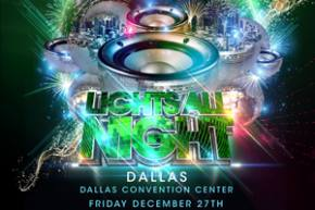 Lights All Night returns to Dallas December 27-28, unveils big lineup