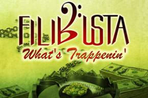Filibusta - What's Trappenin'