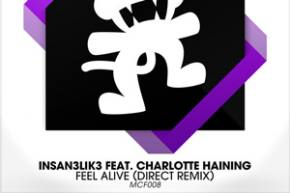 Insan3Lik3 - Feel Alive (ft Charlotte Haining) (Direct Remix) Preview