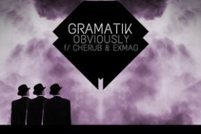 Gramatik ft Cherub & Exmag - Obviously [FREE DOWNLOAD]