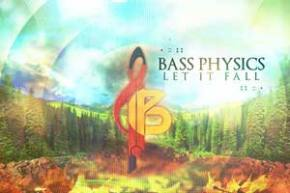 Bass Physics - Let It Fall [FREE DOWNLOAD]