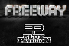 Flux Pavilion - Freeway EP review