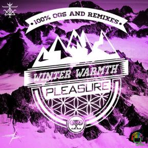 Pleasure - Winter Warmth mix [EXCLUSIVE PREMIERE]