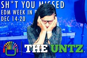 Sh*t You Missed: EDM Week in Review [Dec 14-20]