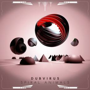 Dubvirus - Spiral Animals [Out NOW on Muti Music] Preview