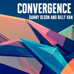 Billy Van releases first of 12 EPs in 2014, Convergence, with Danny Olson: #AYearOfSongs Preview