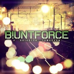 Blunt Force - A Brighter Tomorrow [FREE DOWNLOAD]