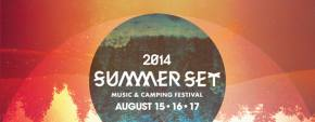 Summer Set Music Festival (Aug 15-17 - Somerset, WI) sells out early birds