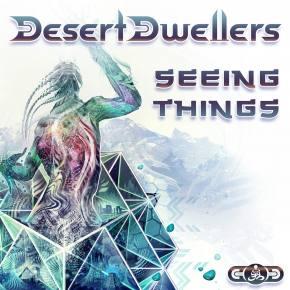 Desert Dwellers - Seeing Things remixes
