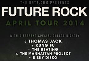 TheUntz.com presents Future Rock April 2014 tour! Preview