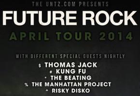 TheUntz.com presents Future Rock April 2014 tour!