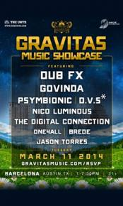 Gravitas Music Showcase featuring Dub Fx LIVE from SXSW!