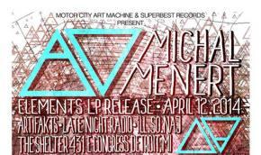 Michal Menert launches SUPER BEST RECORDS April 12 in Detroit