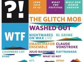 What The Festival 2014 (June 19-22 - Dufer, OR) reveals big lineup!