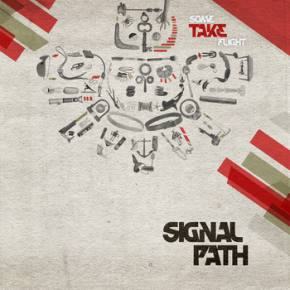 Signal Path - Some Take Flight Preview