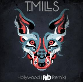 T. Mills - Hollywood (R/D Remix) Preview