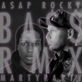 A$AP Rocky - BASS (MartyParty Remix)