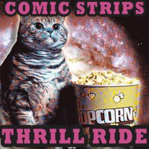 Comic Strips - Thrill Ride Preview
