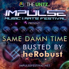 Same Damn Time (BUSTED by heRobust)
