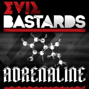 Evil Bastards - Adrenaline