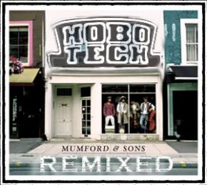 Mumford & Sons - The Cave (Hobotech Remix)