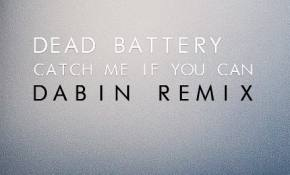 Dead Battery - Catch Me If You Can (Dabin Remix)