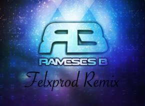 Rameses B - I Need You (Felxprod Remix)