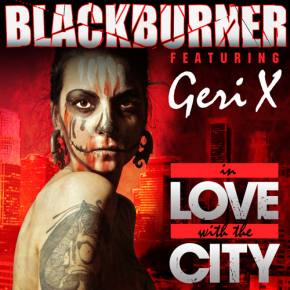 Blackburner ft Geri X - In Love with the City (Plastik Jesus remix) [EXCLUSIVE PREMIERE]
