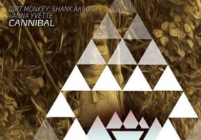 Dirt Monkey & Shank Aaron ft Anna Yvette - Cannibal