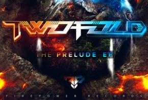 Twofold - The Prelude EP [EXCLUSIVE PREMIERE]
