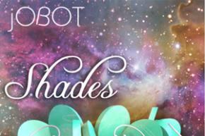 jOBOT - Shades EP